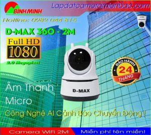 Camera WiFi Dmax 360 - 2 ANTEN Ưu đãi Giảm Giá 50%
